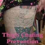 More Thigh Chafing (aka Chub Rub) Prevention and Treatment Strategies